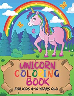 Unicorn Coloring Book for kids 4-10 years old: To Get Rid Of Stress And Develop The Intellectual Creativity Of Children