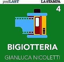 La vertebra del Risorgimento (Bigiotteria 4)