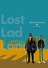 表紙: ロスト・ラッド・ロンドン 1 (ビームコミックス) | シマ・シンヤ