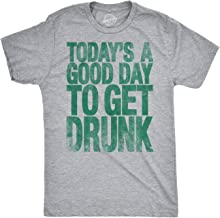 Mens Good Day to Get Drunk Funny Drinking Beer St. Patrick's Day T Shirt
