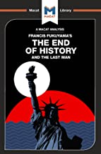 The End of History and the Last Man (The Macat Library)