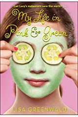 My Life in Pink & Green: Pink & Green Book One (Pink & Green series 1) Kindle Edition