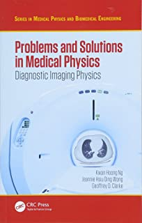 Problems and Solutions in Medical Physics: Diagnostic Imaging Physics
