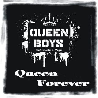 Queen Forever (feat. Gloria B. Vega)