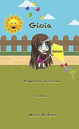Gioia: Acquiloni di Gioia (Gioia Italiano Vol. 3)