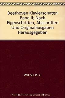 Beethoven Klaviersonaten Band II; Nach Eigenschriften, Abschriften Und Originalausgaben Herausgegeben