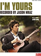 I'm Yours - Jason Mraz - Piano/Vocal/Guitar Sheet Music