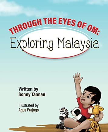 Through the Eyes of Om: Exploring Malaysia