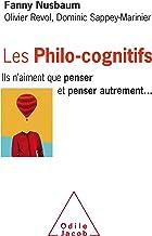 Livres Les Philo-cognitifs: Ils n'aiment que penser et penser autrement PDF