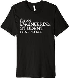 Mens Engineer Gifts Engineering School Student Funny Shirt