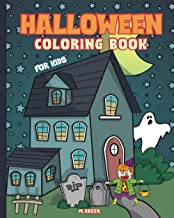 """Halloween coloring book for kids: 40 Super """"not too scary"""" Halloween Pictures for Children (ages 4-8). A Fun Holiday Color..."""