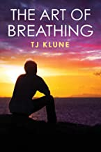 The Art of Breathing (Bear, Otter and the Kid Chronicles Book 3) (English Edition)