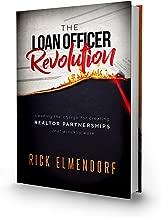 The Loan Officer Revolution