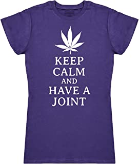 Keep Calm and Have A Joint Women's Novelty T-Shirt, Womens Gift, Gift for Her, Womens Top