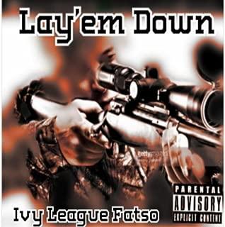 Lay Em Down [Explicit]