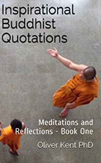 Inspirational Buddhist Quotations: Meditations and Reflections - Book One