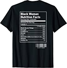 Funny Black Woman Nutrition Facts - Proud Black Queen Pride T-Shirt