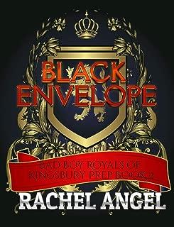 Black Envelope:  A High School Bully Romance (Bad Boy Royals of Kingsbury Prep Book 2)