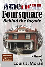 AMERICAN FOURSQUARE, Behind The Facade (revised and expanded)