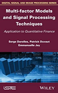Multi–factor Models and Signal Processing Techniques: Application to Quantitative Finance