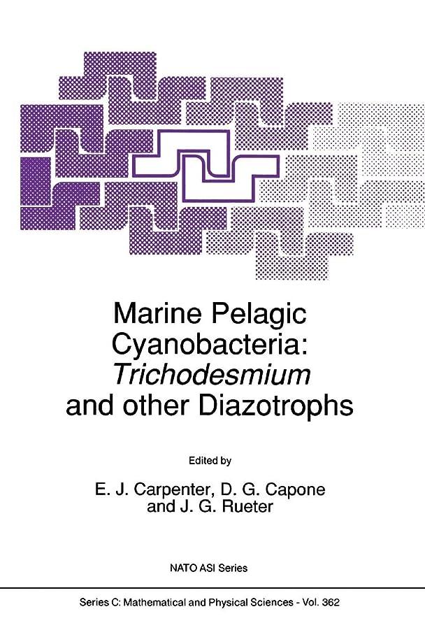輝度ボーナス打ち負かすMarine Pelagic Cyanobacteria: Trichodesmium and other Diazotrophs (NATO Science Series C: (closed))