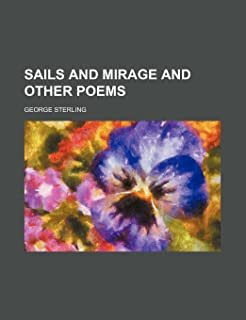 Sails and Mirage and Other Poems