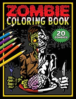 Zombie Coloring Book: Zombies Coloring Pages For Horror Fans