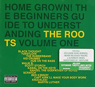Home Grown! Beginner`s Guide To Understanding The Roots Vol. 1
