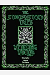"""The Storymaster's Tales """"Weirding Woods"""" Folklore Fantasy: Become a Hero in a Grimm Family tabletop RPG Boardgame Book. Kids and Adults Solo-5 Players Paperback"""