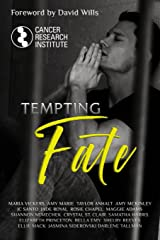Tempting Fate: Charity Anthology Benefiting Cancer Research Institute Paperback