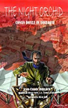 The Night Orchid - Conan Doyle In Toulouse (Short Stories Book 1)