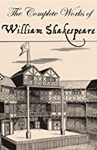 The Complete Works of William Shakespeare - Romeo and Juliet, Othello, Hamlet, MacBeth, King Lear, Merchant of Venice, As You Like It, Twelfth Night, Antony ... King Henry, et al (English Edition)
