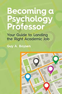 Becoming a Psychology Professor: Your Guide to Landing the Right Academic Job
