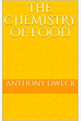 The Chemistry of Food Kindle Edition