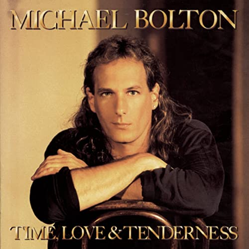 Time, Love & Tenderness von Michael Bolton bei Amazon