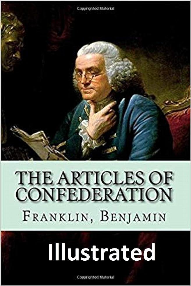 偽装するテントレーニン主義The Articles of Confederation illustrated (English Edition)