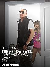 DJ Luian - Tremenda Sata - Remix ft. Various Artists - Lyric