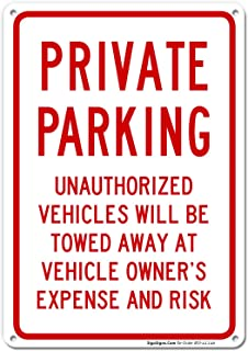 Private Parking Sign, No Parking Sign, 10x14 Rust Free Aluminum UV Printed, Easy to Mount Weather Resistant Long Lasting Ink Made in USA by SIGO SIGNS
