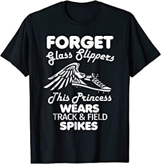 Forget Glass Slippers Princess Wears Track Field Spikes Tee