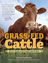 Grass-Fed Cattle: How to Produce and Market Natural Beef PDF