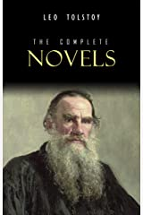 Leo Tolstoy: The Complete Novels and Novellas Kindle Edition
