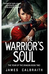 The Warrior's Soul (The Year of the Dragon, Book 2) Kindle Edition