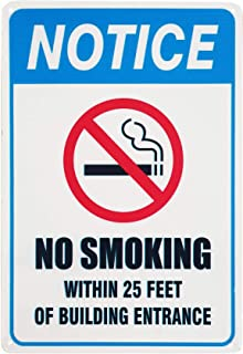 Monifith Funny Design Notice Signs No Smoking Within 25 Feet of Building Entrance Sign Indoor and Outdoor Use 8X12Inch