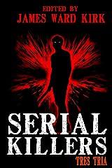 Serial Killers Tres Tria Kindle Edition