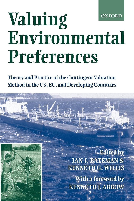 スクラップ真面目なフェロー諸島Valuing Environmental Preferences: Theory and Practice of the Contingent Valuation Method in the Us, Eu, and Developing Countries