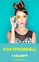 #Day From Hell