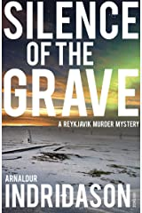 Silence of the Grave (Reykjavik Murder Mysteries Book 2) (English Edition) Formato Kindle