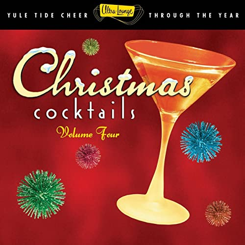 Ultra-Lounge Christmas Cocktails Vol. 4