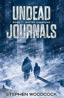 Undead Journals: Book 1: Winter Wakening