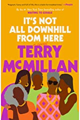 It's Not All Downhill From Here: A Novel (English Edition) eBook Kindle